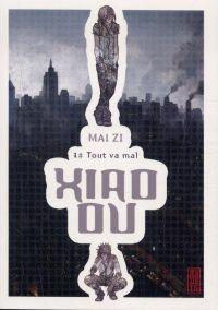 Xiao ou T1, manga chez Kana de Zi