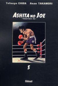 Ashita no Joe T5, manga chez Glénat de Takamori, Chiba