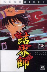 Kekkaishi T26, manga chez Pika de Tanabe
