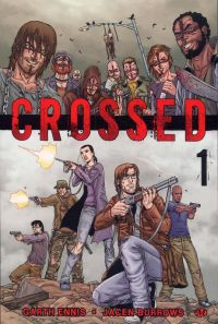 Crossed T1, comics chez Milady Graphics de Ennis, Burrows, Waller, Juanmar