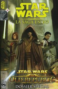 Star Wars (revue) – La saga en BD, T33 : Star Wars The old republic - dossier spécial (0), comics chez Delcourt de Hall, Blackman, McCaig, Chestney, Evanier, Bachs, Aragones, Zulli, Lee, Sanchez, Anderson, Atiyeh, Digital AD, Brusco, Carré