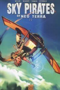 Sky pirates of Neo Terra T2, comics chez Soleil de Wagner, Sigman, d'Errico, Simpson, Asavasena