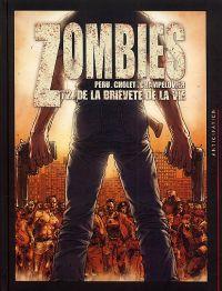 Zombies T2 : De la brièveté de la vie (0), bd chez Soleil de Peru, Cholet, Champelovier