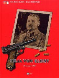 Julia Von Kleist T3 : Allemagne, 1934 (0), bd chez Emmanuel Proust Editions de Djian, Marivain, Tumelaire