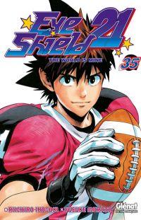 Eye Shield 21 T35 : The world is mine (0), manga chez Glénat de Inagaki, Murata