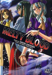 Melty blood T3, manga chez Pika de French bread, Type-moon, Kirishima