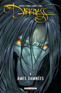 Darkness T3 : Âmes damnées (1), comics chez Delcourt de Lobdell, Loeb, Z, Tan, Lansag, Benitez, Silvestri, Green, Cha, Boller, Small Jr, Lashley, Turner, Evans, Liquid!, Nelson, Wengler, Crossley, Steigerwald, Starr, Smith