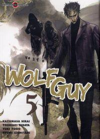 Wolf guy T5, manga chez Tonkam de Tabata, Hirai, Yogo, Izumitani