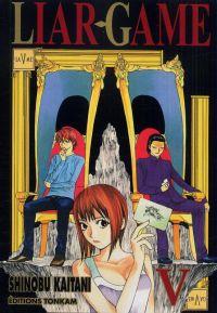 Liar game T5, manga chez Tonkam de Kaitani