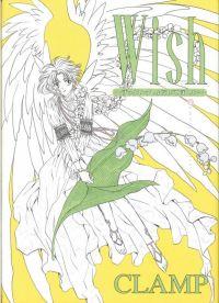 Wish - Reste toujours auprès de moi : , manga chez Tonkam de Clamp