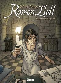 Ramon Llull, bd chez Glénat de Torrents