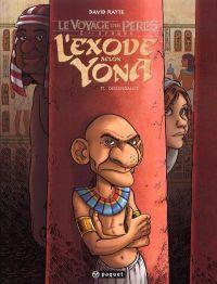 L'Exode selon Yona T1 : Descendance (0), bd chez Paquet de Ratte, Lavialle