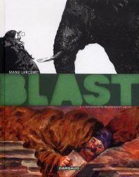 Blast T2 : L'apocalypse selon Saint-Jacky (0), bd chez Dargaud de Larcenet
