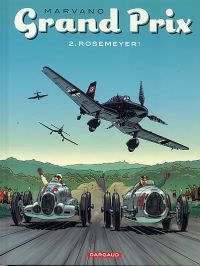 Grand prix T2 : Rosemeyer ! (0), bd chez Dargaud de Marvano