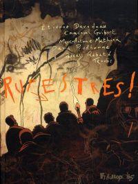 Rupestres, bd chez Futuropolis de Troub's, Davodeau, Prudhomme, Mathieu, Rabaté, Guibert