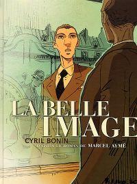 La Belle image, bd chez Futuropolis de Bonin