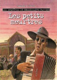 Les Enquêtes du commissaire Raffini T7 : Les petits meurtres (0), bd chez Desinge&Hugo&Cie de Rodolphe, Maucler