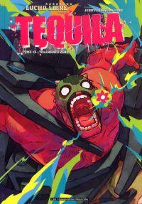Tequila T3 : Tolérance zéro (0), bd chez Les Humanoïdes Associés de Frissen, Gaubert