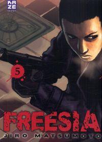 Freesia T5, manga chez Kazé manga de Matsumoto
