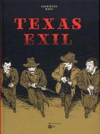 Texas exil : , bd chez Emmanuel Proust Editions de Daeninckx, Mako
