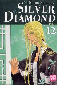 Silver diamond T12, manga chez Kazé manga de Sugiura
