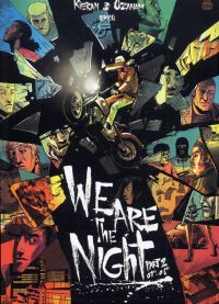 We are the night T2 : Part 2 : 01h-08h (0), bd chez Ankama de Ozanam, Kieran, Epicq