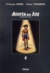 Ashita no Joe T6, manga chez Glénat de Takamori, Chiba