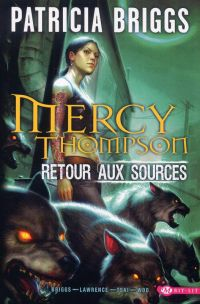 Mercy Thompson : Retour aux sources (0), comics chez Milady Graphics de Lawrence, Briggs, Tsai, Woo