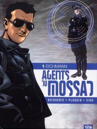 Agents du mossad T1 : Eichmann (0), bd chez 12 bis de Ploquin, Boisserie, Siro, Araldi