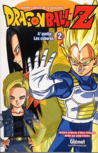 Dragon Ball Z – cycle 4 : Les cyborgs, T2, manga chez Glénat de Toriyama