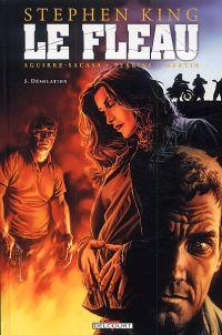 Le fléau T5 : Désolation (0), comics chez Delcourt de King, Aguirre-Sacasa, Perkins, Martin, Bermejo