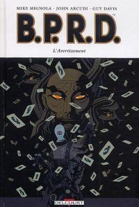 B.P.R.D. T9 : L'avertissement (0), comics chez Delcourt de Mignola, Arcudi, Davis, Stewart