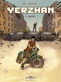 Yerzhan T1 : Fugitifs (0), bd chez Delcourt de Hautière, Efa