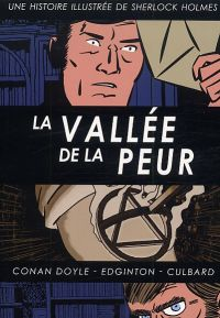 Une Histoire illustrée de Sherlock Holmes T4 : La Vallée de la peur (0), comics chez Akileos de Doyle, Edginton, Culbard