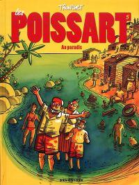 Les Poissart T5 : Les Poissart au paradis !, bd chez Drugstore de Tronchet