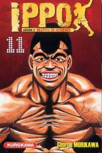 Ippo – Saison 2 - Destins de boxeurs, T11, manga chez Kurokawa de Morikawa