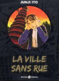 La Ville sans rue, manga chez Tonkam de Ito