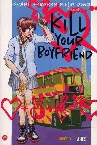 Kill your boyfriend, comics chez Panini Comics de Morrison, Bond, Vozzo