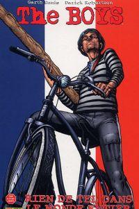 The Boys – édition souple, T10 : Rien de tel dans le monde entier (0), comics chez Panini Comics de Ennis, Robertson, Aviña