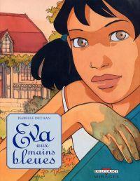 Eva aux mains bleues, bd chez Delcourt de Dethan
