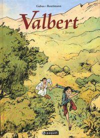 Valbert T1 : Jacquot (0), bd chez Paquet de Gabus, Reutimann