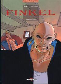Finkel T7 : Corruption (0), bd chez Delcourt de Convard, Gine, Rita