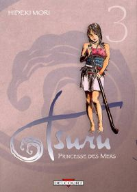 Tsuru, Princesse des mers T3, manga chez Delcourt de Mori