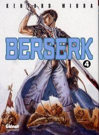 Berserk T4, manga chez Glénat de Miura