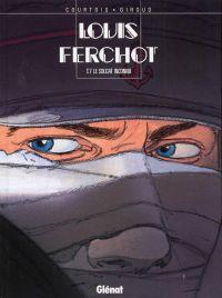 Louis Ferchot T7 : Le soldat inconnu (0), bd chez Glénat de Giroud, Courtois, Faucon
