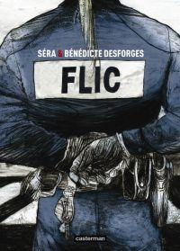 Flic, bd chez Casterman de Desforges, Séra