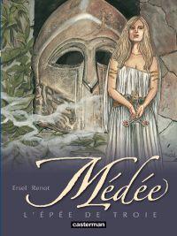 Médée T3 : L'épée de Troie (0), bd chez Casterman de Renot, Ersel, Studio 9