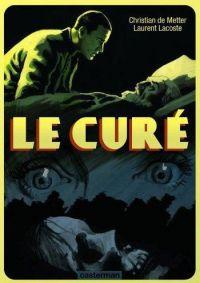 Le Curé, bd chez Casterman de Lacoste, de Metter