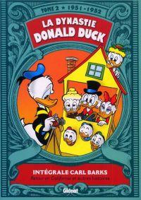 La Dynastie Donald Duck T2 : 1951-1952 (0), comics chez Glénat de Barks