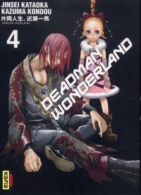 Deadman wonderland T4, manga chez Kana de Kondou, Kataoka